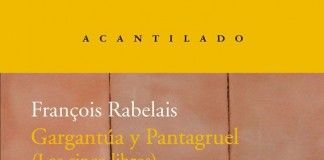 Gargantúa y Pantagruel - François Rabelais