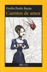 Cuentos de amor - Emilia Pardo Bazán