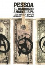 El banquero anarquista y otros cuentos de raciocinio - Fernando Pessoa