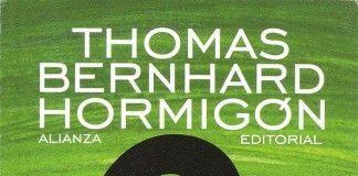 Hormigón - Thomas Bernhard