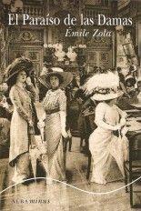 El Paraíso de las Damas - Émile Zola