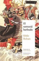 El samurái barbudo - Kōda Rohan