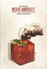 Los mitos del medio ambiente - Sergio Federovisky