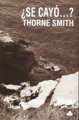 ¿Se cayó...? - Thorne Smith