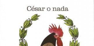 César o nada - Pío Baroja