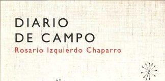 Diario de campo - Rosario Izquierdo Chaparro