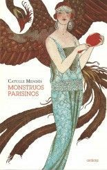 Monstruos parisinos - Catulle Mendès
