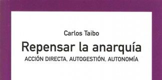 Repensar la anarquía - Carlos Taibo