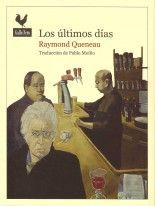 Los últimos días - Raymond Queneau