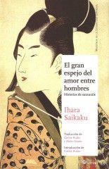El gran espejo del amor entre hombres - Ihara Saikaku