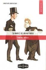 La nariz de un notario - Edmond About