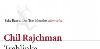 Treblinka - Chil Rajchman