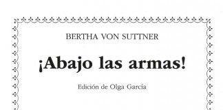 ¡Abajo las armas! - Bertha von Suttner