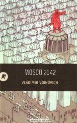 Moscú 2042 - Vladímir Voinóvich