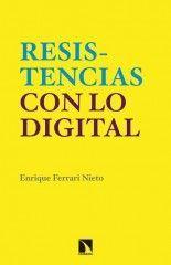 Resistencias con lo digital