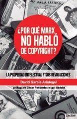 ¿Por qué Marx no habló de copyright?