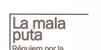 La mala puta - Miguel Dalmau y Román Piña