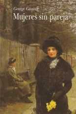 Mujeres sin pareja - George Gissing