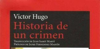 Historia de un crimen - Victor Hugo