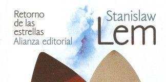 Retorno de las estrellas - Stanislaw Lem