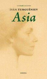 Asia - Iván Turguéniev