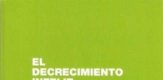 El decrecimiento infeliz - Julio García Camarero