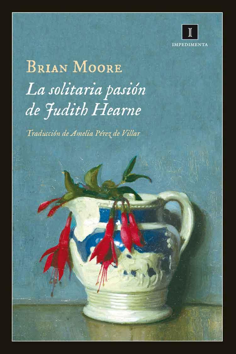 La solitaria pasión de Judith Hearne - Brian Moore