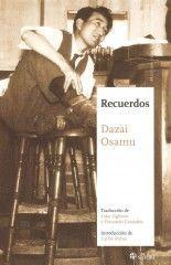 Recuerdos - Dazai Osamu