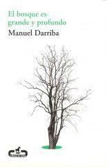 El bosque es grande y profundo - Manuel Darriba
