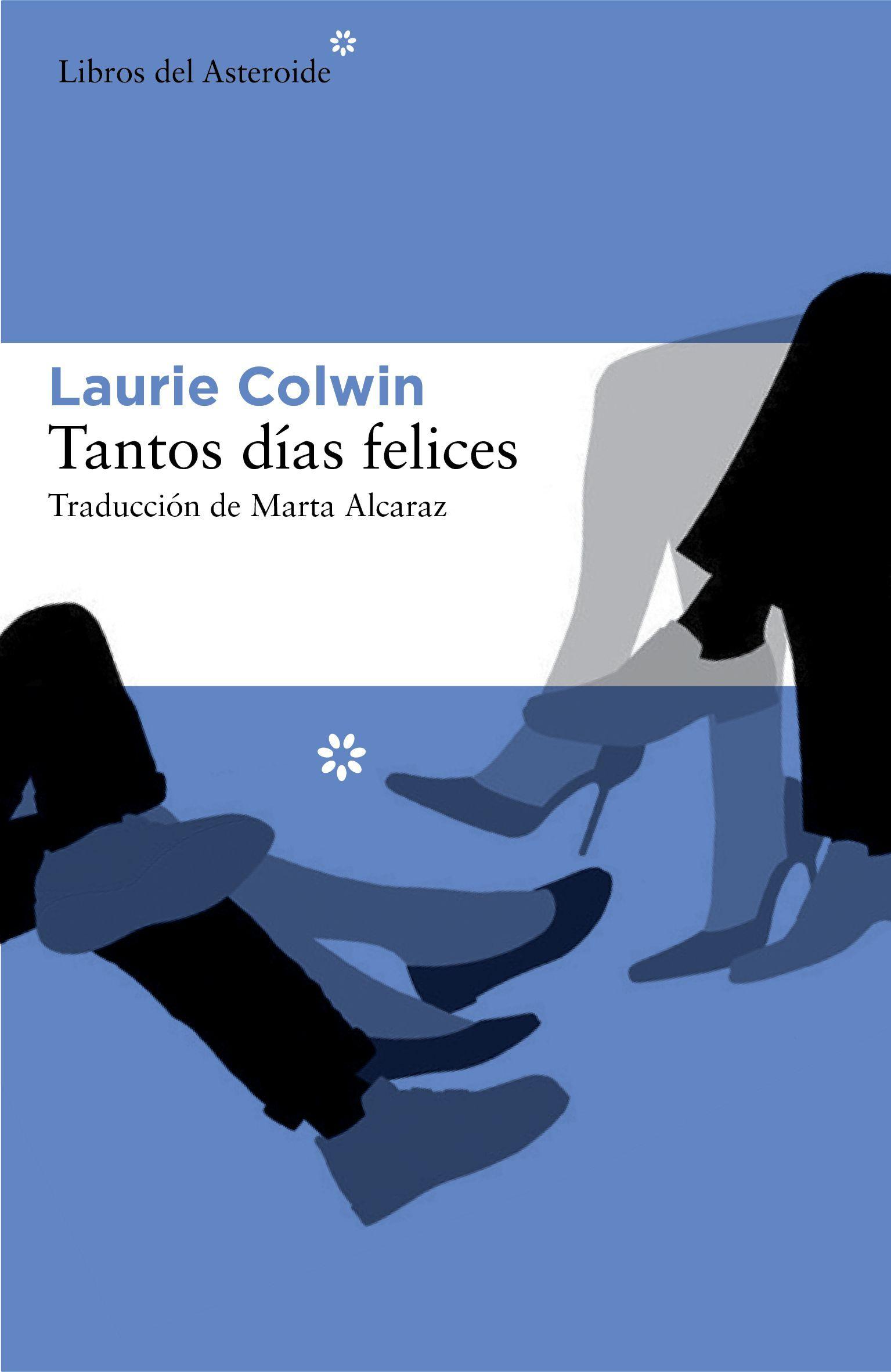 Tantos días felices - Laurie Colwin