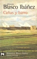 Cañas y barro - Vicente Blasco Ibáñez