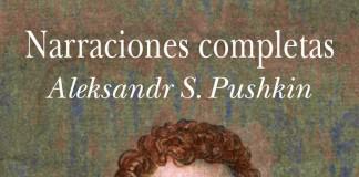 Narraciones completas - Aleksandr Pushkin