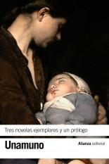 Tres novelas ejemplares y un prólogo - Miguel de Unamuno