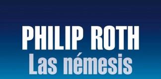 Las némesis - Philip Roth