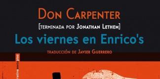 Los viernes en Enrico's - Don Carpenter
