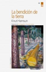 La bendición de la tierra - Knut Hamsun