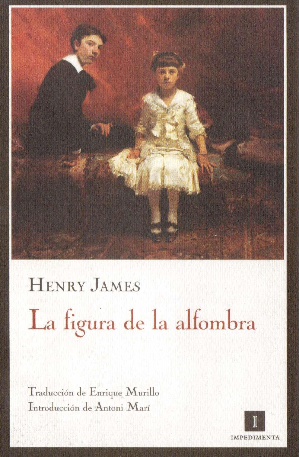 La figura de la alfombra - Henry James