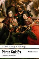 El 19 de marzo y el 2 de mayo - Benito Pérez Galdós