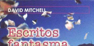 Escritos fantasma - David Mitchell