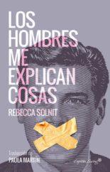 Los hombres me explican cosas - Rebecca Solnit