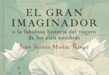 El gran imaginador - Juan Jacinto Múñoz Rengel
