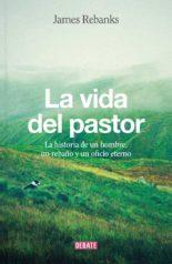 La vida del pastor - James Rebanks