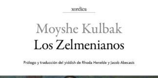 Los Zelmenianos - Moyshe Kulbak