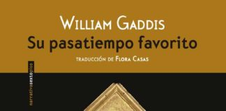 Su pasatiempo favorito - William Gaddis