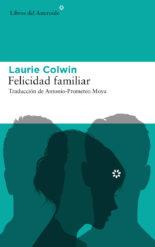 Felicidad familiar - Laurie Colwin