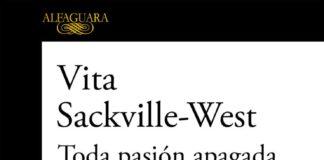Toda pasión apagada - Vita Sackville-West