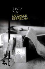 La calle Estrecha - Josep Pla
