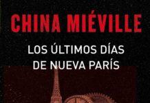 Los últimos días de Nueva París - China Miéville
