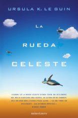 La rueda celeste - Ursula K. Le Guin