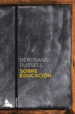 Sobre educación - Bertrand Russell